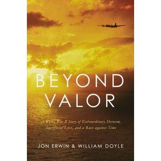Beyond Valor (Jon Erwin, William Doyle), Hardcover