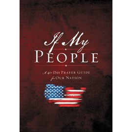 If My People: A 40-Day Prayer Guide for Our Nation, Booklet