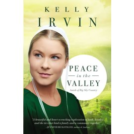 Amish of  Big Sky Country #3: Peace in the Valley (Kelly Irvin), Paperback