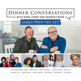CD - Dinner Conversations with Mark Lowry and Andrew Greer: Songs from the Set