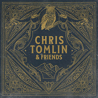 CD - Chris Tomlin & Friends