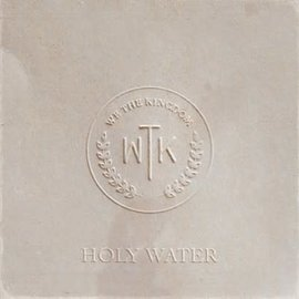 CD - Holy Water (We the Kingdom)