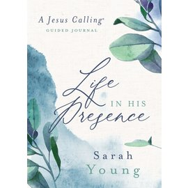 Life in His Presence, Guided Journal (Sarah Young), Hardcover