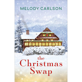 The Christmas Swap (Melody Carlson), Hardcover