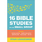 16 Bible Studies for Your Small Group (Ryan Lokkesmoe), Paperback