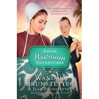 Amish Hawaiian Adventures: Two Amish Romances Blossom on the Island of Kauai (Wanda Brunstetter, Jean Brunstetter), Paperback