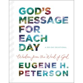 God's Message for Each Day: Wisdom from the Word of God (Eugene H. Peterson), Hardcover