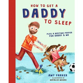 How to Get a Daddy to Sleep (Amy Parker), Hardcover
