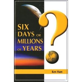 Six Days or Millions of Years? Booklet (Ken Ham)