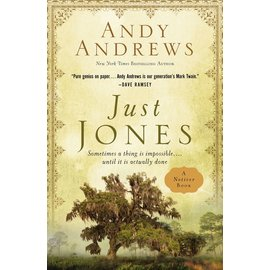 The Noticer Trilogy #3: Just Jones (Andy Andrews), Hardcover