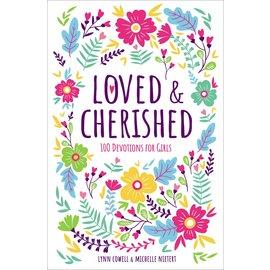 Loved & Cherished: 100 Devotions for Girls (Lynn Cowell, Michelle Nietert), Hardcover