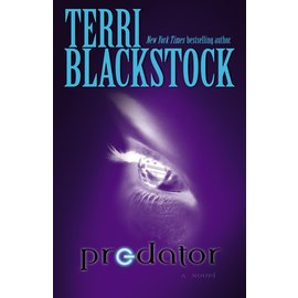 Predator (Terri Blackstock), Paperback