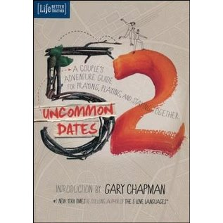 52 Uncommon Dates: A Couple's Adventure Guide for Praying, Playing, and Staying Together (Randy Southern), Paperback