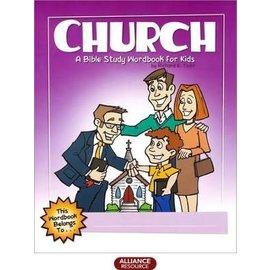 Church: A Bible Study Workbook For Kids