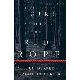 The Girl Behind the Red Rope (Ted Dekker, Rachelle Dekker), Paperback