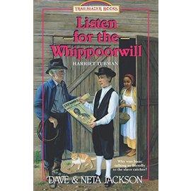 Listen for the Whippoorwill: Harriet Tubman (Dave Jackson, Neta Jackson), Paperback