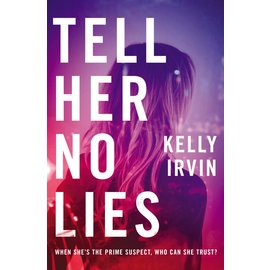 Tell Her No Lies (Kelly Irvin), Paperback