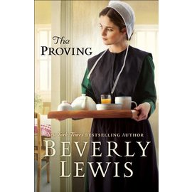 The Proving (Beverly Lewis), Hardcover