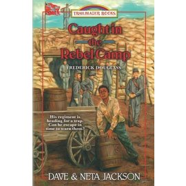 Caught in the Rebel Camp: Frederick Douglass (Dave Jackson, Neta Jackson), Paperback