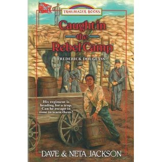 Caught in the Rebel Camp: Frederick Douglass (Dave Jackson, Neta Jackson), Paperback