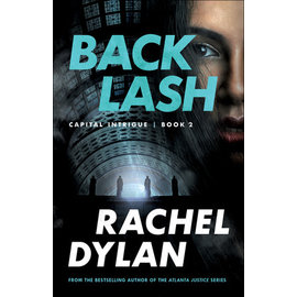 Capital Intrigue #2: Backlash (Rachel Dylan), Paperback