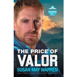 Global Search and Rescue #3: The Price of Valor (Susan May Warren), Paperback