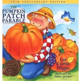Pumpkin Patch Parable (Liz Curtis Higgs), Hardcover