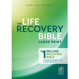 NLT Large Print Life Recovery Bible, Paperback