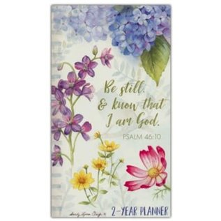 2-year Planner (2021-2022): Be Still and Know that I am God