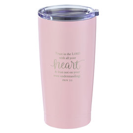 Stainless Steel Tumbler - Trust in the Lord, Pink
