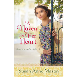 Redemption's Light #1: A Haven for Her Heart (Susan Anne Mason), Paperback