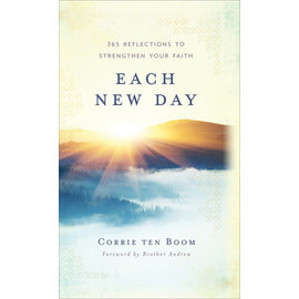 Each New Day: 365 Reflections to Strengthen Your Faith (Corrie ten Boom), Hardcover