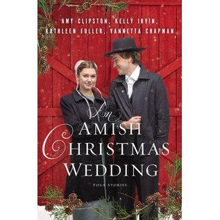 4-in-1: An Amish Christmas Wedding (Amy Clipston, Vannetta Chapman, Kathleen Fuller, Kelly Irvin), Paperback