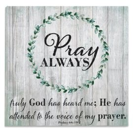 Wall Art - Pray Always, Canvas