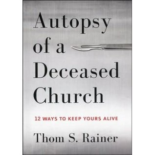 Autopsy of a Deceased Church (Thom Rainer)