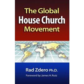 The Global House Church Movement (Rad Zdero), Hardcover