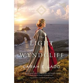 The Cornwall Novels #3: The Light at Wyndcliff (Sarah E. Ladd), Paperback
