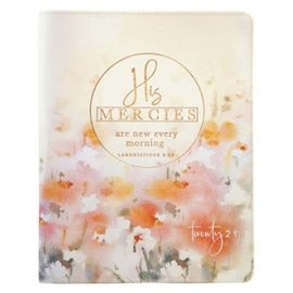 2021 Planner for Women: His Mercies Are New Every Morning w/Zipper