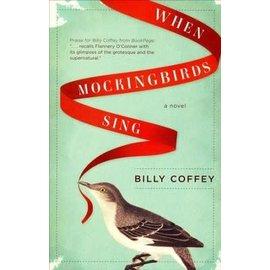 When Mockingbirds Sing (Billy Coffey), Paperback