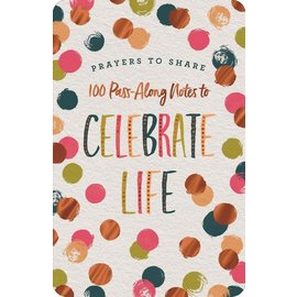 Prayers to Share: 100 Pass-Along Notes to Celebrate Life