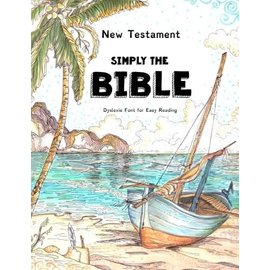 Simply The Bible - The New Testament: The Best Bible for People with Dyslexia