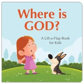 Where is God? A Lift-a-Flap Book for Kids, Hardcover