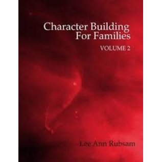 Character Building for Families, Volume 2