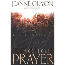 Experiencing God through Prayer (Jeanne Guyon), Paperback