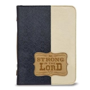 Bible Cover - Be Strong in the Lord