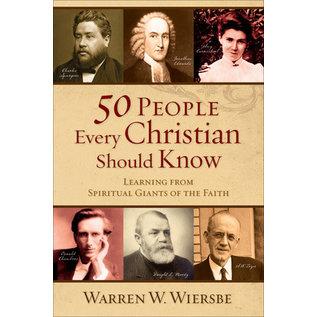 50 People Every Christian Should Know (Warren W. Wiersbe), Paperback