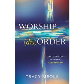 Worship (Dis)order (Tracy Meola), Paperback