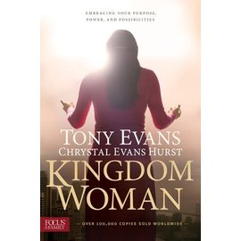 Kingdom Woman: Embracing Your Purpose, Power, and Possibilities (Tony Evans, Crystal Evans Hurst), Paperback