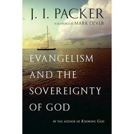 Evangelism and the Sovereignty of God (J.I. Packer), Paperback