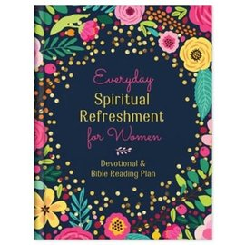 Everyday Spiritual Refreshment for Women: Devotional & Bible Reading Plan, Hardcover